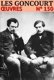 Edmond de Goncourt et Jules de Goncourt - Les frères Goncourt - Oeuvres.