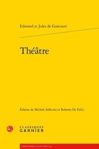 Edmond de Goncourt et Jules de Goncourt - Théâtre.