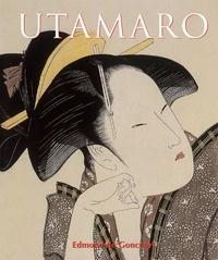 Edmond de Goncourt - Utamaro.