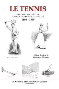 Le tennis - Description, règles, apprentissage et actualité (1896-1898).pdf