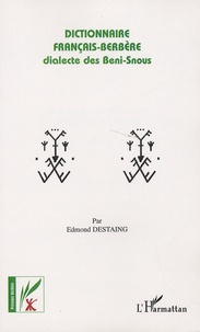Dictionnaire français-berbère- Dialecte des Beni-Snous - Edmond Destaing |