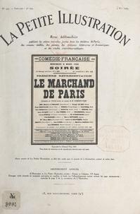 Edmond Fleg et Robert de Beauplan - Le marchand de Paris - Comédie en trois actes. Le marchand de Paris a été représenté pour la première fois, le 6 mars 1929 à la Comédie-Française.