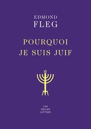 Edmond Fleg - Pourquoi je suis juif.