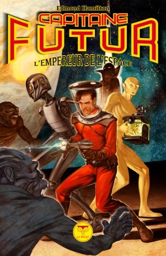 Capitaine Futur 1 L'Empereur de l'espace
