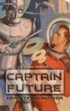 Edmond Hamilton - Captain Future 1. Der Sternenkaiser.