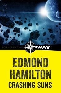 Edmond Hamilton - Crashing Suns.