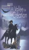 Edmond Hamilton - La vallée de la création.