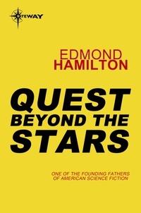 Edmond Hamilton - Quest Beyond the Stars.