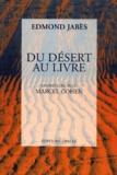 Edmond Jabès et Marcel Cohen - Du désert au livre suivi de L'étranger.