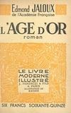 Edmond Jaloux et  Kayser - L'âge d'or.