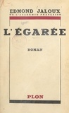 Edmond Jaloux - L'égarée.