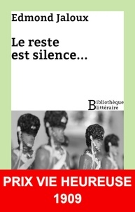 Edmond Jaloux - Le reste est silence....