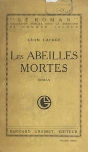 Edmond Jaloux et Léon Lafage - Les abeilles mortes.