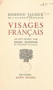 Edmond Jaloux et Henri Mondor - Visages français.