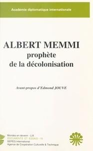 Edmond Jouve - Albert Memmi, prophète de la décolonisation.