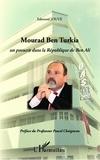 Edmond Jouve - Mourad Ben Turkia - Un proscrit dans la République de Ben Ali.