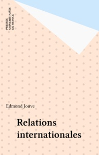 Edmond Jouve - Relations internationales.