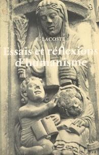 Edmond Lacoste - Essais et réflexions d'humanisme.
