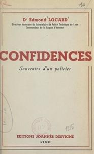 Edmond Locard - Confidences - Souvenirs d'un policier.