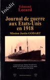 Edmond Locard - Journal de guerre des Etats-Unis en 1918 - Mission Justin Godart.