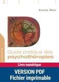 Edmond Marc - Guide pratique des psychothérapies.