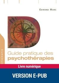 Edmond Marc - DYNAMIQUE  : Guide pratique des psychothérapies.