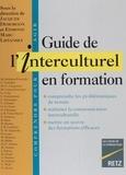 Edmond-Marc Lipiansky et  Collectif - Guide de l'interculturel en formation.