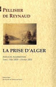 Annales Algériennes - Tome 1, La Prise dAlger, Mai 1830-Février 1831.pdf