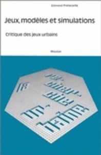 Edmond Petreceille - Jeux, modèles et simulations - Critique des jeux urbains.