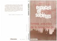 Edmond Preteceille - Espaces et sociétés N° 59 : Formes actuelles de la relocalisation.