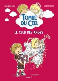Edmond Prochain et Vincent Lefebvre - Le club des anges.
