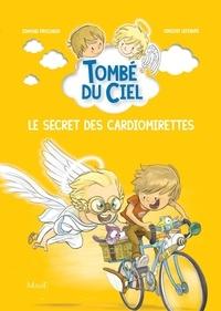 Edmond Prochain et Vincent Lefebvre - Le secret des cardiomirettes.
