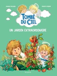 Edmond Prochain et Vincent Lefebvre - Un jardin extraordinaire.