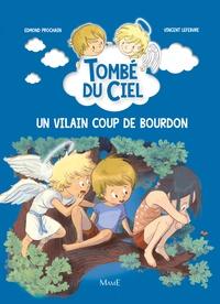 Edmond Prochain et Vincent Lefebvre - Un vilain coup de bourdon.