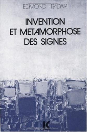 Edmond Radar - Invention et métamorphose des signes.