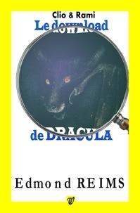 Edmond Reims - Le download de Dracula.
