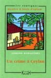 Edmond Romazieres - Un crime à Ceylan.