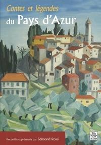 Edmond Rossi - Contes et légendes du Pays d'Azur.