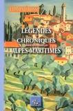 Edmond Rossi - Légendes et chroniques insolites des Alpes-Maritimes.