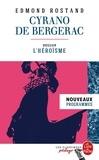 Edmond Rostand - Cyrano de Bergerac - Dossier thématique : l'héroïsme.