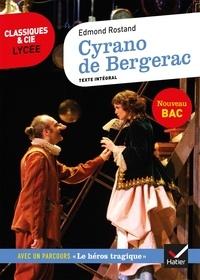 """Edmond Rostand - Cyrano de Bergerac - Suivi d'un parcours sur """"le héros tragique""""."""