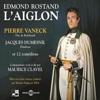 Edmond Rostand et Maurice Clavel - L'Aiglon - Mise en scène sonore réalisée par Moshé-Naïm en 1964.
