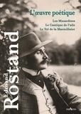 Edmond Rostand - L'oeuvre poétique.