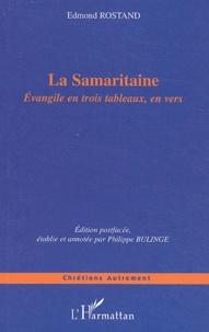 Edmond Rostand - La Samaritaine - Evangile en trois tableaux, en vers.