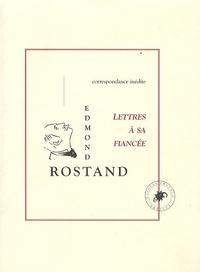 Edmond Rostand - Le Gant rouge suivi de Lettres à sa fiancée - Correspondance avec Rosemonde Gérard (1888).