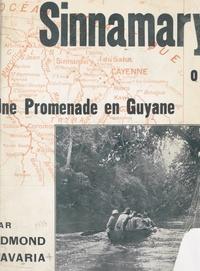 Edmond Savaria et  Godu - Sinnamary ou Une promenade en Guyane.