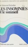 Edmond Schuller et Louis Cournot - Les insomnies et le sommeil.