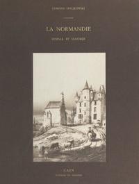 Edmond Spalikowski - La Normandie rurale et ignorée.