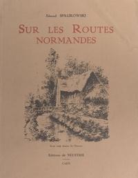 Edmond Spalikowski - Sur les routes normandes.