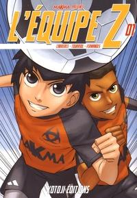 Edmond Tourriol et Daniel Fernandes - L'équipe Z Tome 1 : .